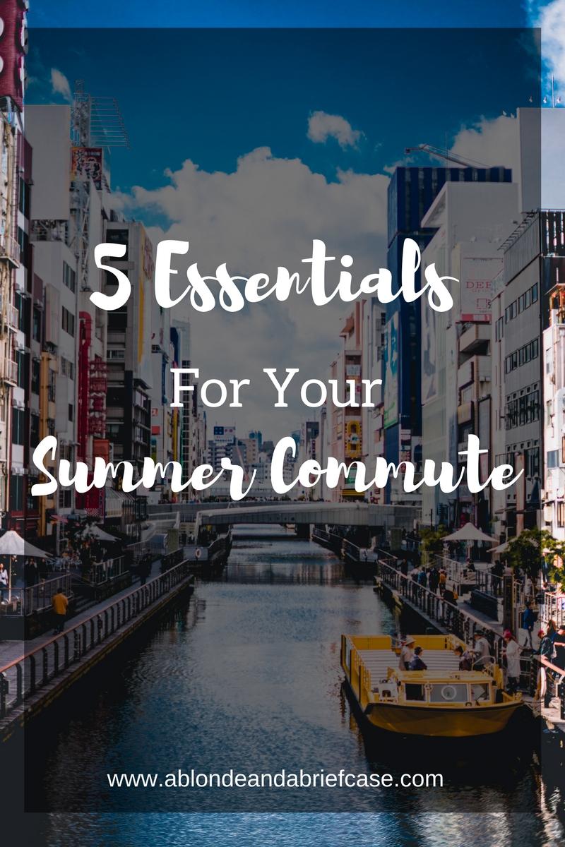 Summer Commute