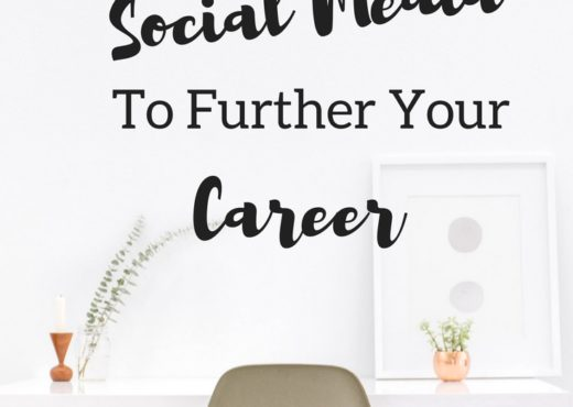 How to Use Social Media to Further Your Career