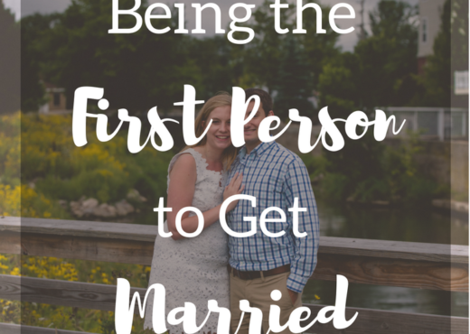 How to Handle Being the First Person to Get Married
